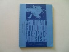 The Chicago Guild of Freelance Artists w/Edward Grigware Bookplate,1942 - Scarce