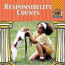 NEW Responsibility Counts (Character Counts) by Marie Bender