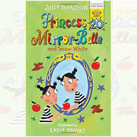 Princess Mirror-Belle and Snow White (World Book Day) By Julia Donaldson New PB