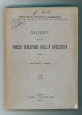 CORPO DI STATO MAGGIORE NOTIZIE SULLE FORZE MILITARI DELLA SVIZZERA 1899