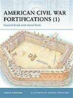 Osprey Fortress  American Civil War Fortifications - Coastal Brick and Sto New