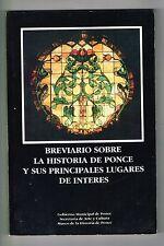 Breviario Sobre La Historia De Ponce Y Sus Principales Lugares Puerto Rico 1994