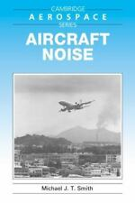 Aircraft Noise: By Smith, Michael J. T.