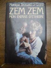 Monique Brossard-Le Grand: Zem Zem mon enfant d'Ethiopie/ France Loisirs, 1991