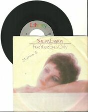 """Sheena Easton, For your Eyes only, G-/VG 7"""" Single, 0137"""