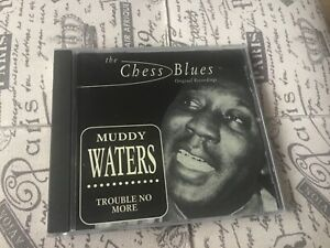 Muddy Waters Trouble No More Cd The Chess Blues Original Recordings BMG FreePost