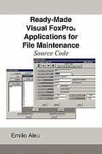 Ready-Made Visual FoxPro Applications for File Maintenance: Source Code (Paperba