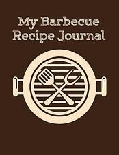 My Barbecue Recipe Journal by The Blokehead (2014, Paperback)
