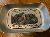 Vintage Wilton Columbia Bread Plate Give Us This Day Our Daily Bread Pewter