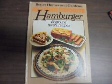 Better Homes And Garden  All-Time Favorate Hamburger & ground meat recipes