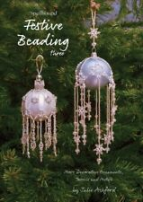 Spellbound Festive Beading Three : More Decorative Ornaments, Tassels and Mot...