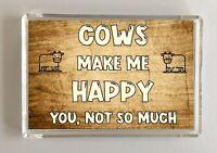 Cow Gift - Novelty Fridge Magnet - Makes Me Happy - Ideal Present Birthday Xmas