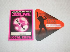 (2) CONCERT BACKSTAGE PASSES GEORGE MICHAEL 25LIVE TOUR & TINA TURNER TOUR 2008