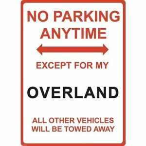 """Metal Sign - """"NO PARKING EXCEPT FOR MY OVERLAND"""" WILLYS"""