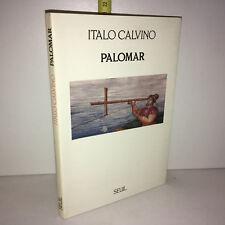 Italo Calvino PALOMAR éditions du Seuil 1985 - ZZ-10032