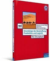 Grundzüge der Beschaffung, Produktion und Logistik - Das... | Buch | Zustand gut