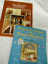 Decorative Painting Hardcover & Beginner's Guide to Brush Strokes Softcover New