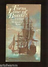 FORM LINE OF BATTLE Alexander Kent-  ( Brit RN Napl wars)  1st  US SB 1970