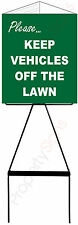 Triangle Lawn Sign KEEP VEHICLES OFF THE LAWN