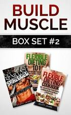 Build Muscle Box Set #2: Get Spartan Shredded, Flexible Dieting 101 and the F...