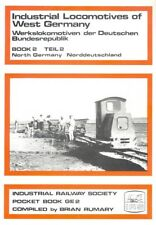 Industrial Locomotives of West Germany: North Germany Bk. 2: Part 2