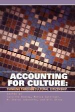 Accounting for Culture: Thinking Through Cultural Citizenship-ExLibrary