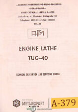 Afm Andychow Tug40, Engine Lathe Description and Service Manual