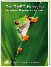 Das DMSO-Handbuch von Hartmut P. A. Fischer (2012, Gebundene Ausgabe)