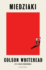 Miedziaki - Whitehead Colson -  POLISH BOOK - POLSKA KSIĄŻKA