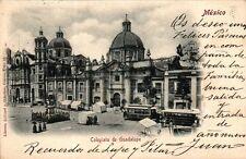 MEXICO COLEGIATA DE GUADALUPE POSTAL ANTIGUA AÑO 1902