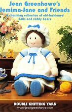 Jean Greenhowe's Jemima-Jane and friends dolls & Teddy pattern FREE KNIT NEEDLES