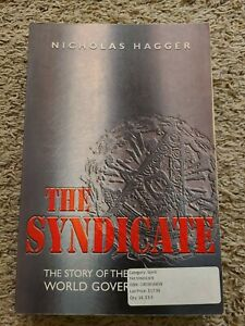 The Syndicate : The Story of the Coming World Government by Nicholas Hagger