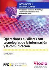 Operaciones Auxiliares con Tecnologias de la Informacion y la Comunicacion :...