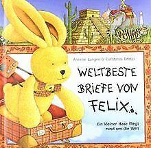 Weltbeste Briefe von Felix: Ein kleiner Hase flie...   Buch   Zustand akzeptabel