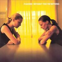 PLACEBO (UK) - WITHOUT YOU I'M NOTHING NEW CD