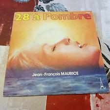 """LP 45 7"""" JEAN-FRANCOIS MAURICE 28° a l'ombre Disconection 1978 SG 666"""