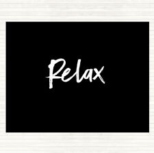 Black White Bold Relax Quote Mouse Mat Pad