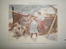 Gravure 19° 1899 couleur Peinture Robiquet histoire du vieux temps filet pécheur