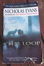 The Loop By Nicholas Evans. Paperback Copyright 1998