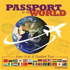 Passport to the World: Your A to Z Guided Language Tour (Hardback or Cased Book)