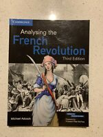 ANALYSING THE FRENCH REVOLUTION. Third Edition, Michael Adcock. Softcover BOOK.