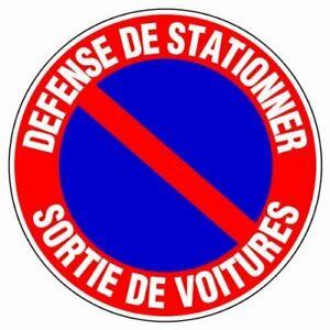 Panneau - Defense de stationner mise en fourriere