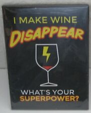 I Make Wine Disappear Fridge Magnet What's Your Superpower Refrigerator Humor