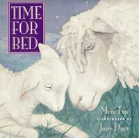 Time for Bed by Fox, Mem , Board book