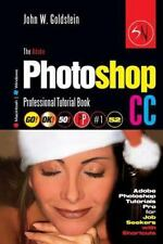 Photoshop Pro 2: The Adobe Photoshop CC Professional Tutorial Book 52...
