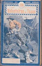 C1 MAYNE REID Les VOLONTAIRE DU TEXAS Free Lances TALLANDIER BLEU 1927 Western