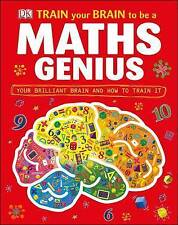 Train Your Brain to be a Maths Genius by DK (Hardback, 2012)