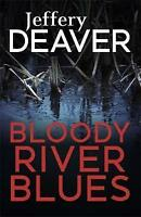 Bloody River Blues by Jeffery Deaver (Paperback, 2016)