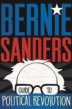Bernie Sanders Guide to Political Revolution (Hardback or Cased Book)