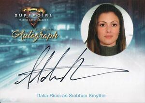 Supergirl, Italia Ricci 'Siobhan Smythe' IR1 Autograph Card
